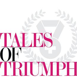 Tales of Triumph